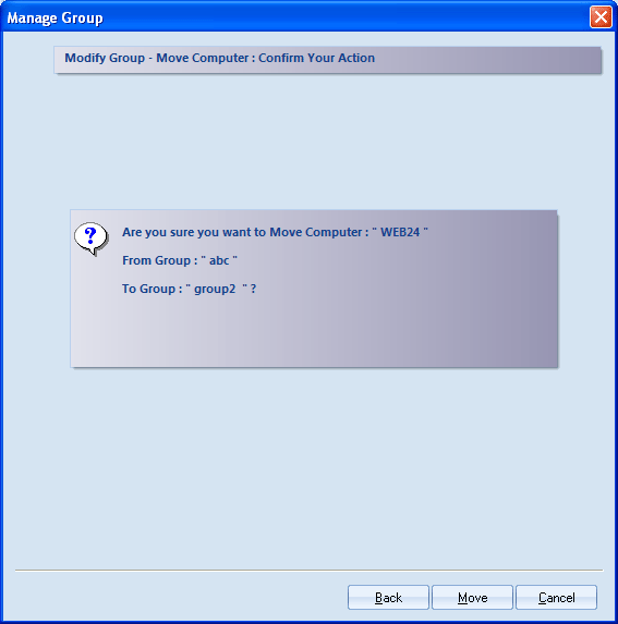 Figure 4.34: Confirmation message for moving computer 6. Click the Move button to initiate moving the computer 4.