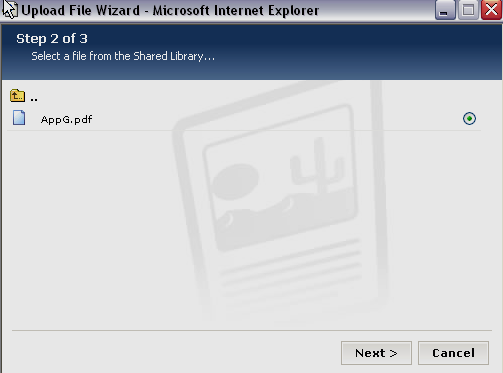 Figure 25: Step 2 of Insert File wizard from Shared Library i. Open the appropriate folder if required. ii. Click on the radio button to the right of the file name for the image you want to use. iii.