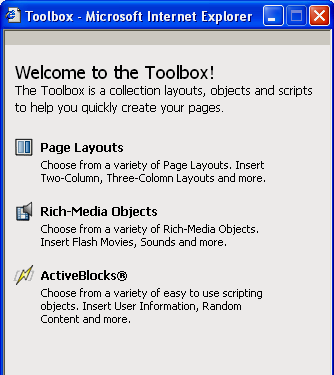 Using the Toolbox The Toolbox provides you with access to a collection of layouts, objects and scripts to help you quickly create your pages.