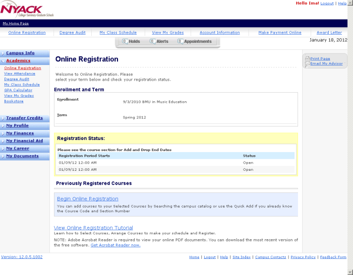 If your registration period is open, you will see the Begin Online Registration link.