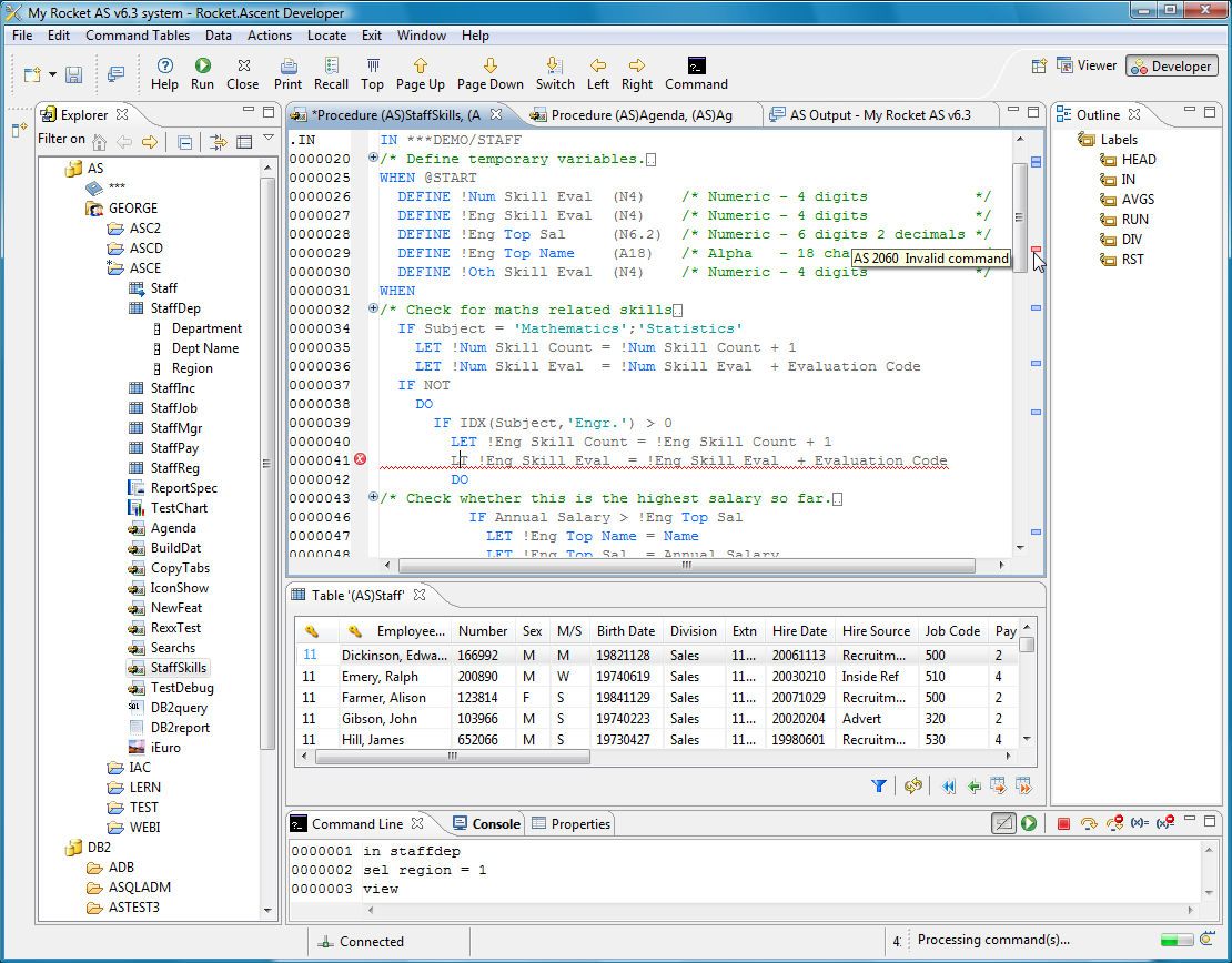 Ascent Developer Client (Windows / Linux) Built-on Eclipse, the popular Java-based development environment Highly customizable user interface for