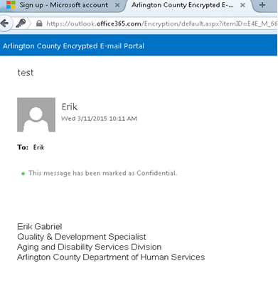Step 8 You should now see the encrypted email that was sent to you from Arlington County Next time you receive an encrypted email, you do not need