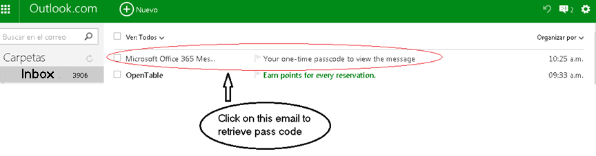 Step 4 You will receive an email with the passcode from Microsoft Office 365 as shown below o Click on