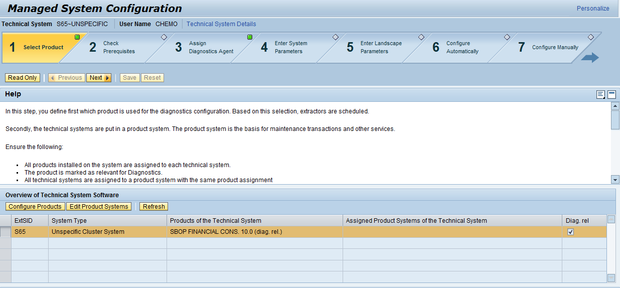 2 MANAGED SYSTEM SETUP 1. Open the configuration wizard for SAP Solution Manager via transaction: SOLMAN_SETUP 2. Select Managed System Configuration. 3.