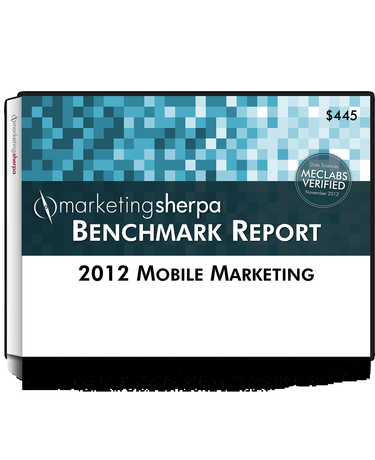 Fax form to: 401-633-6519 Launch Special - Save $100 YES! I want the most recent resource available with how-to information in the new 2012 Mobile Marketing Benchmark Report.