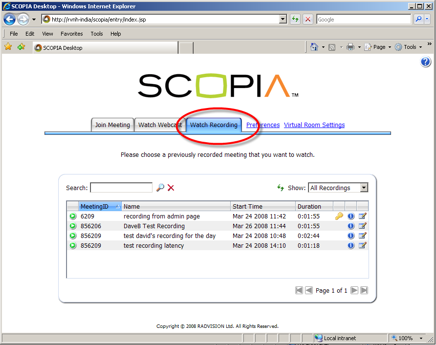 3 Playback 3.1 Entry Page The main entry page for SCOPIA Desktop has been changed to include Tabs: Join Meeting, Watch Webcast, and Watch Recording.
