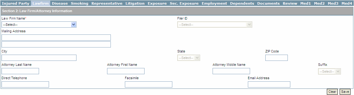 5.3 Entering Law Firm Information Each claim submitted must be associated with the law firm representing the claimant.