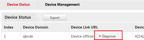 2. Device Management After login, Click Device Management, there is no device at first time. Click Add button to add device. Enter in Device name and serial number. By default, http port is 80.
