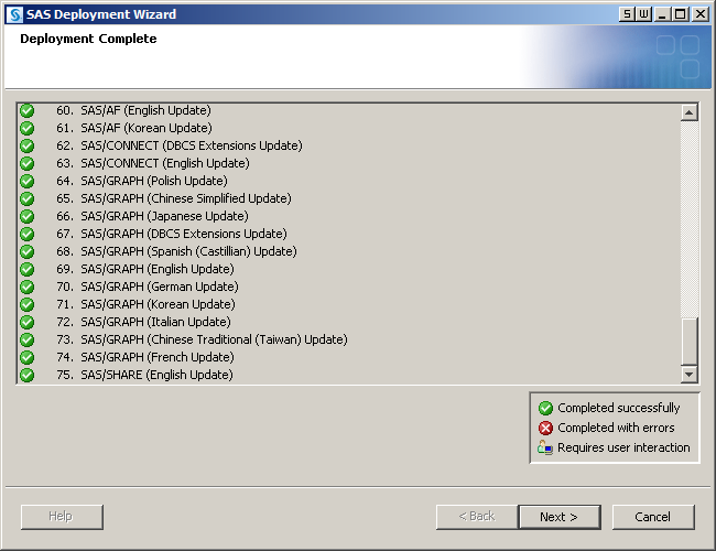 68 Chapter 11 / Installing SAS 9.4 6 After the deployment is complete, click Next in the SAS Deployment Wizard.