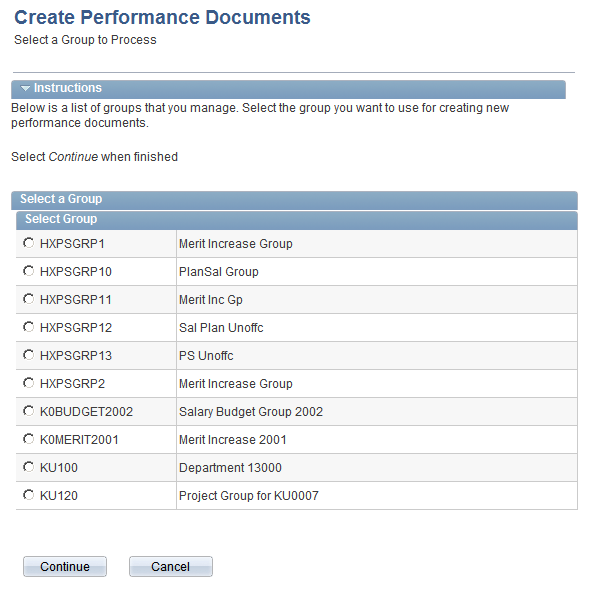 Chapter 3 Managing Employee Reviews Selecting Employee Groups Access the Create Documents (select group) page (select Manager Self Service, Management, Documents, Create Documents by Group, Create