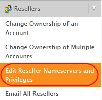 Modifying Reseller Account Privileges Scroll down to the Reseller section of the land hand tool bar and click Edit Reseller