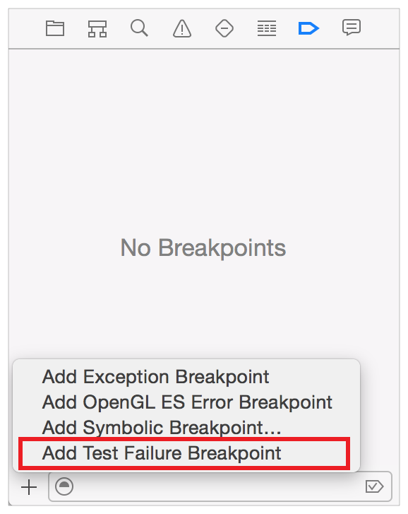Debugging Tests Test Specific Debugging Tools Test Failure Breakpoint In the breakpoint navigator, click the