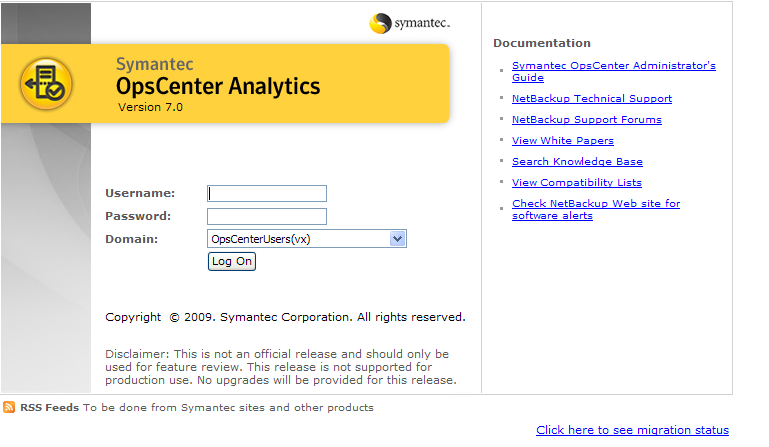 Test Drive Symantec OpsCenter is shipped with the NetBackup media kit and also as a separate OpsCenter DVD. The initial installation asks for a key; however this is only to unlock OpsCenter Analytics.