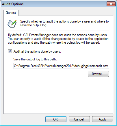 Screenshot 194: Audit Options dialog 3. Select Audit all the actions done by users option and specify the location where the output log file will be saved. 4. Click Apply and OK. 13.