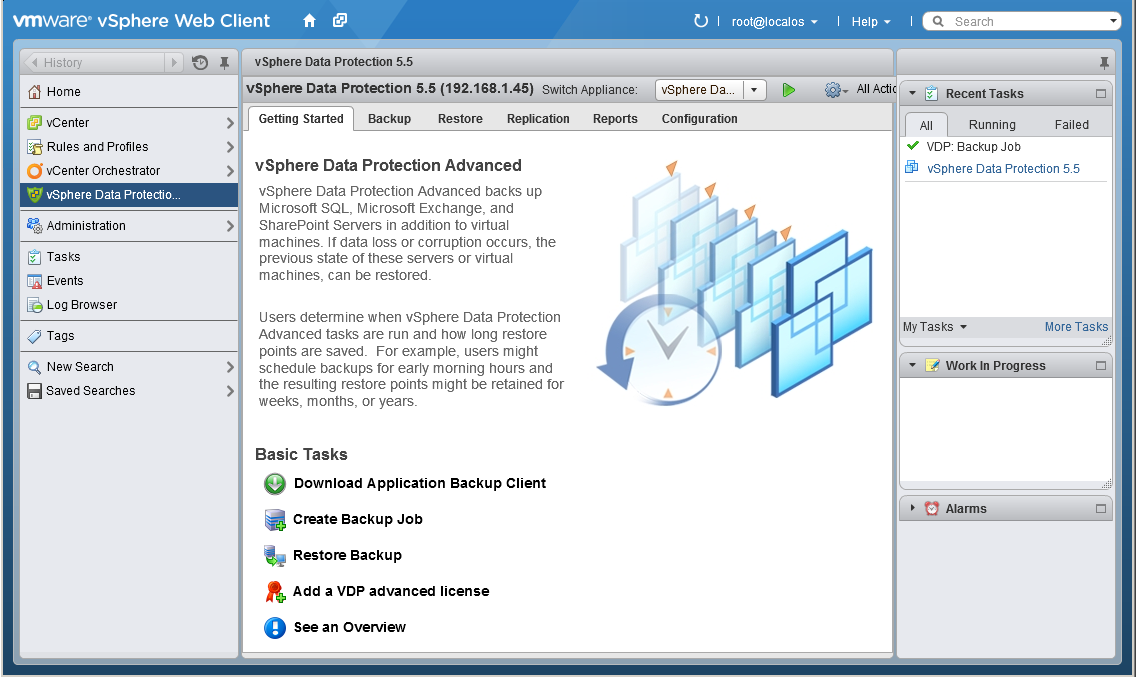 Private Cloud Backup Considerations for VMware vsphere Configuring VMware backups by using VDP Advanced Use the vsphere web client to configure VMware backups, the vsphere client application does not