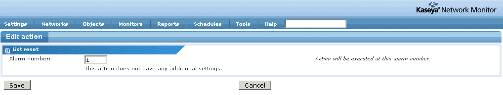 Configuring Syslog Monitor 2. Click the Continuous list action list. The Action list info page displays. The last action in the Continuous list action list is List reset. 3.