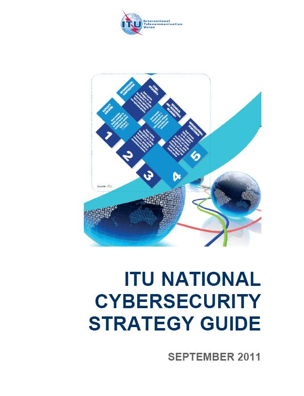 Examples of Recent Initiatives ITU NATIONAL CYBERSECURITY