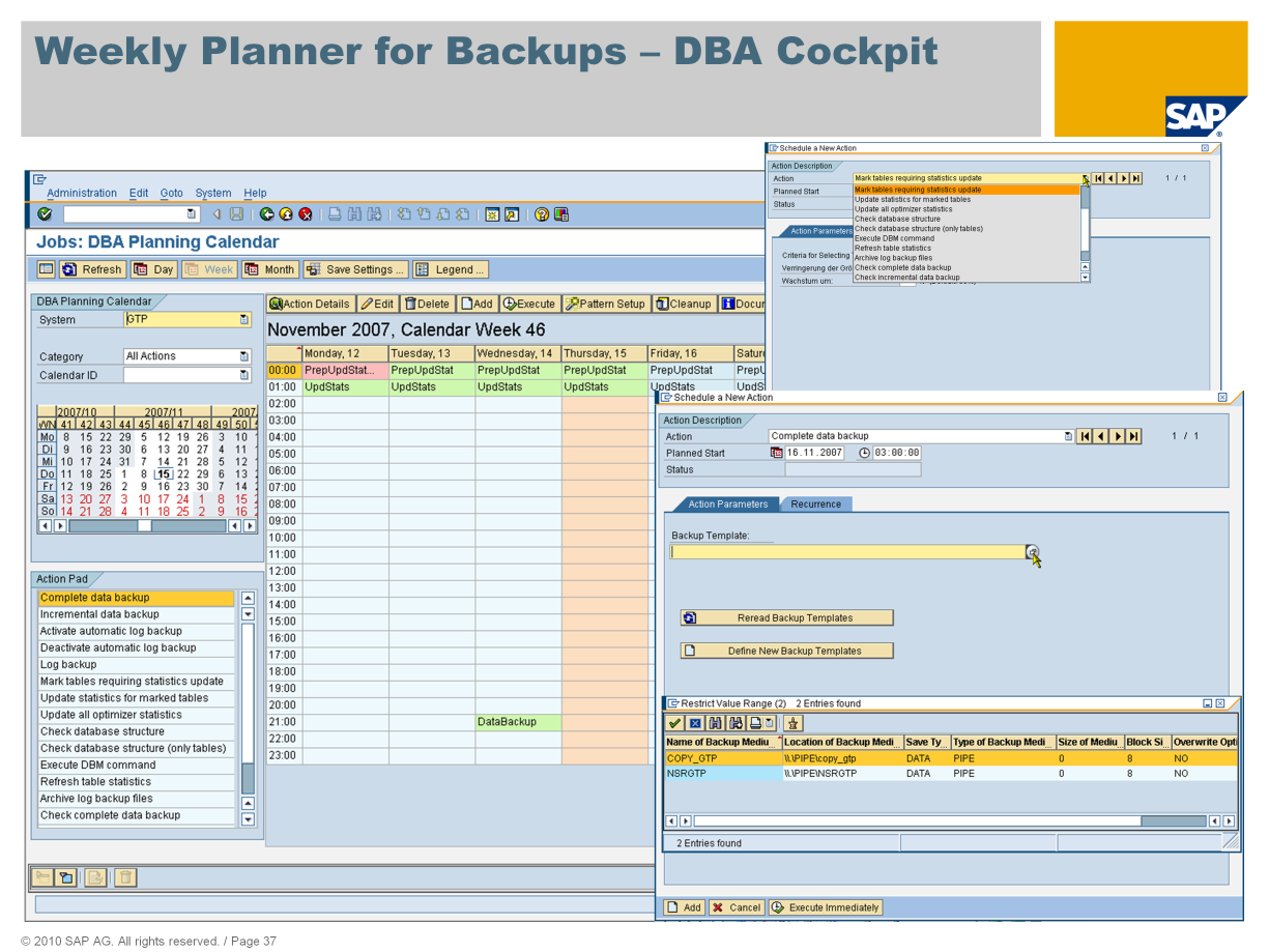 With the DBA Cockpit and its embedded DBA Planning Calendar, the Computing Center Management System (CCMS) provides you with an easy way to schedule the most important administrative tasks.
