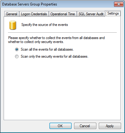 7. Select Settings tab and configure the options described in below: Table 24: Microsoft SQL Database group - Settings Option Scan all the events for all databases Scan only security events for all