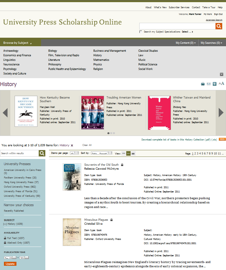 Browsing by subject The Browse menu is available on every page and allows you to view all titles within a specific subject area. When you select a subject, the Browse results page is displayed.