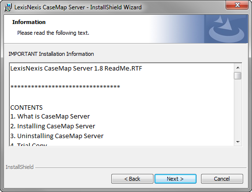 Installing CaseMap Server 21 4. Click the Print button if you would like a copy of the license agreement printed at this time. 5.
