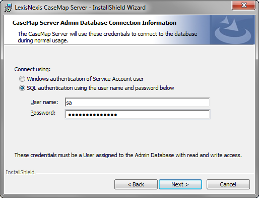 24 CaseMap Server 15. In the Connect using area, select the authentication type you want to use: Windows or SQL.
