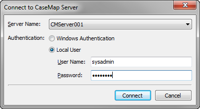 Installing CaseMap Server 43 31. In the Connect to CaseMap Server dialog box, select Local User. 32. In the User Name field, type sysadmin. 33. In the Password field, type in password. 34.