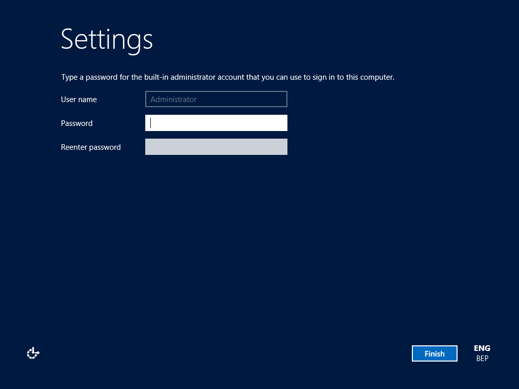 8. Fill in a password for the local administrator user. You now have successfully installed Windows Server 2012.