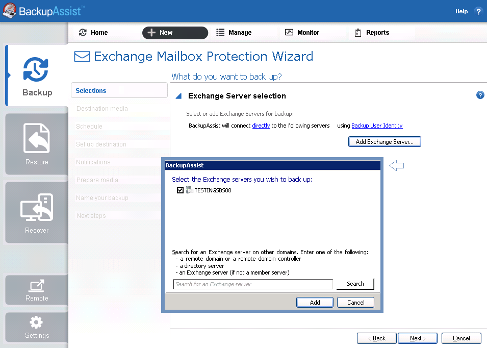 7. Creating an Exchange Mailbox backup The following instructions describe how to create an Exchange mailbox backup job using Exchange Mailbox Protection.