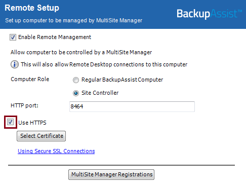 2. How to enable HTTPS in MultiSite Manager Enabling HTTPS involves two steps. Selecting it for LAN / WAN and then telling the computers at that level to use HTTPS when they communicate.