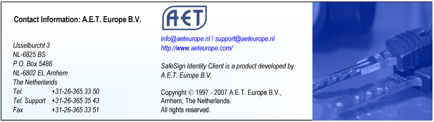 47A3-905, A.1 Crescendo Integration Guide The original version of this guide was written by A.E.T. Europe B.V and this version is based on document ID1. SafeSign is a trademark of A.E.T. Europe B.V. All A.