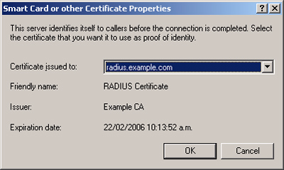 The Smart Card or other Certificate Properties dialog box is displayed. This is shown in the following figure. 9.