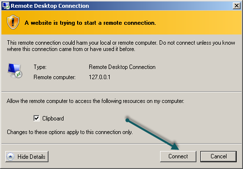 Select connect from the Remote Desktop Connection prompt This