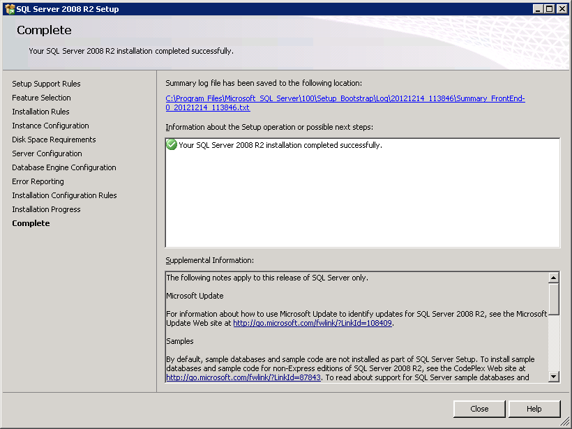 2 Installation Prerequisites Click Close to finish the installation.. Finally close the SQL Server Installation Center. 2.3.