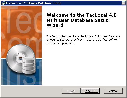 3 TecLocal 4.0 MultiUser Database Installation When you double click this icon, the TecLocal 4.