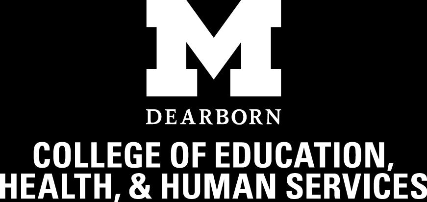 University of Michigan Dearborn College of Education Health and Human Services