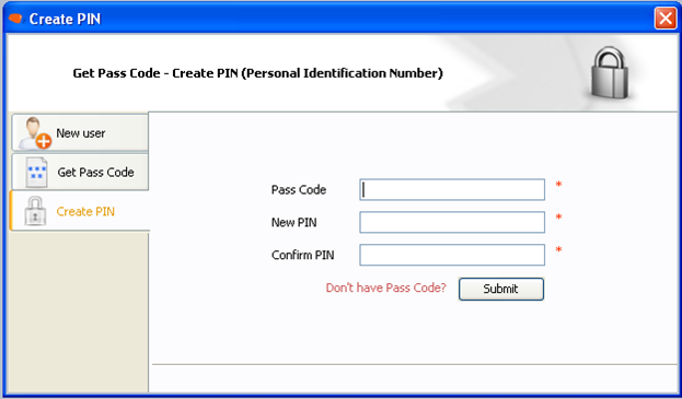 Click on Create PIN and enter the Pass Code which you have received on sms/e- mail.