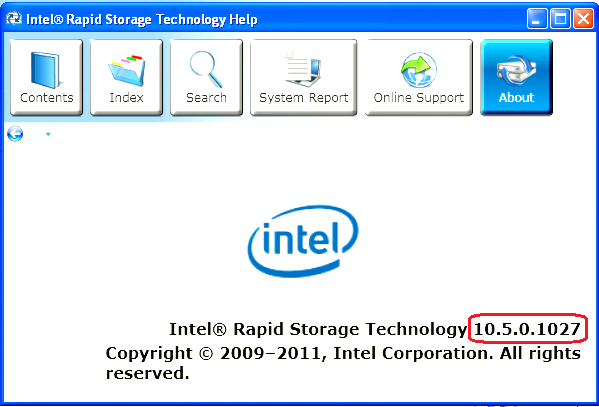 If installation was done using F6 or an unattended installation method, you can confirm that the Intel Rapid Storage Technology was loaded by following these steps: Note: The following instructions