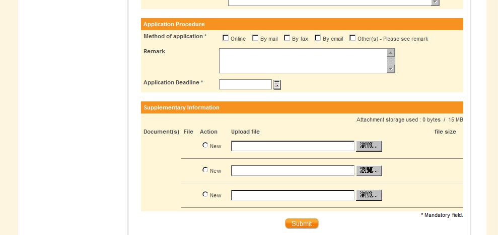 2. For application procedure, you may choose online, email, mail, fax or any means that is suitable.