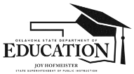 Name of Student: Joy Hofmeister State Superintendent of Public Instruction Oklahoma State Department of Education 20-20 HOME LANGUAGE SURVEY FOR PRE-K-12 SCHOOL DISTRICTS Last Name Middle Name