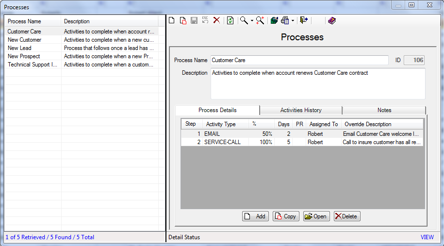 Figure 109: Processes Screen List of current processes List of activities generated when this process is activated 2.