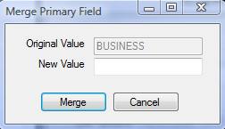 Figure 224: Merge Primary Field Screen 5. Click Merge to change the code or Cancel to cancel the merge. Note: To successfully merge, the New Value must already exist in the list.