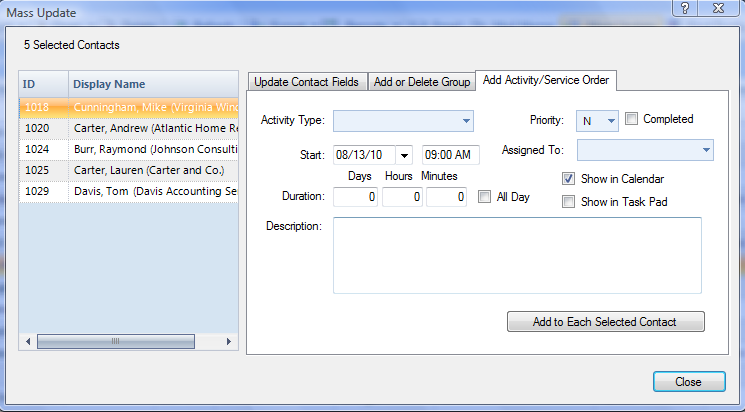 How to Add Activities or Service Orders for Several Contact Records 1.