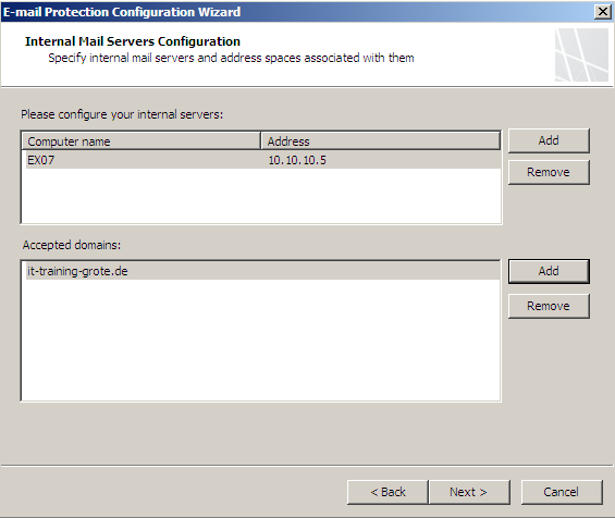 Figure 4: E-Mail Protection Configuration Wizard As a first step we have to specify our internal mail servers and the address space associated with these servers.