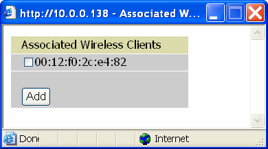 Wireless Client (MAC Address) Filter (Wireless model only) The MAC Address supports up to 16 wireless network machines and helps you to manage your network control to accept traffic from specific