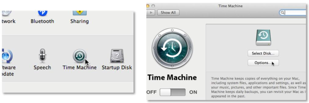Click Time Machine, and then click Options.