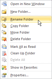 Renaming, Moving, and Deleting Folders Use the following procedure to Rename a folder. 1. Right click on the folder in the Navigation Pane.