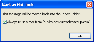 Marking a Message as Junk or Not Junk Use the following procedure to mark a message as Not Junk: 1. From the Junk E-mail Folder, highlight the message that is not junk. 2.
