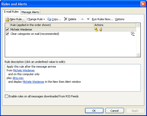 Creating an Advanced Rule 1. Select MANAGE RULES AND ALERTS from the RULES tool on the Ribbon.