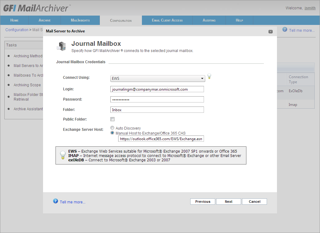 5. Using the information gathered in Step 3, key in the required details to connect GFI MailArchiver to the new Journal Mailbox: OPTION Connect using: Login/Password Folder Public Folder Exchange